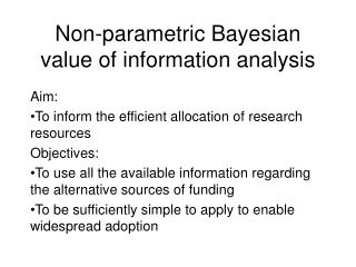 Non-parametric Bayesian value of information analysis