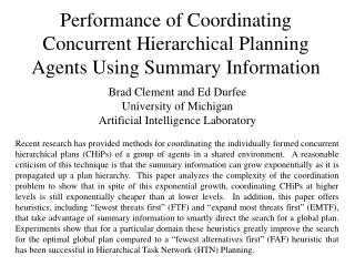 Performance of Coordinating Concurrent Hierarchical Planning Agents Using Summary Information