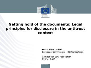 Getting hold of the documents: Legal principles for disclosure in the antitrust context
