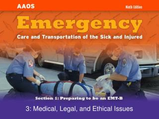 3: Medical, Legal, and Ethical Issues