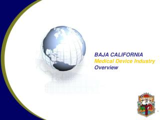 BAJA CALIFORNIA  Medical Device Industry Overview