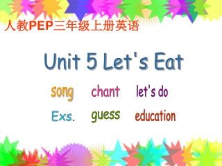 Unit 5 Let's Eat