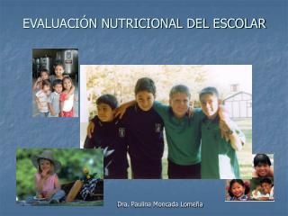 EVALUACIÓN NUTRICIONAL DEL ESCOLAR