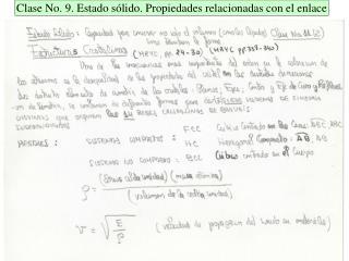 Clase No. 9. Estado sólido. Propiedades relacionadas con el enlace