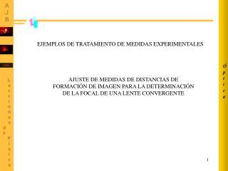 EJEMPLOS DE TRATAMIENTO DE MEDIDAS EXPERIMENTALES