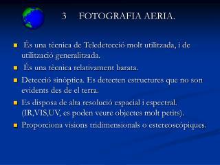 3 FOTOGRAFIA AERIA.
