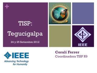 TISP:  Tegucigalpa 24 y 25 Setiembre 2012