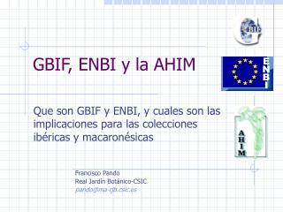 GBIF, ENBI y la AHIM