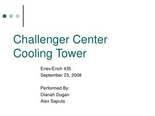 Challenger Center Cooling Tower