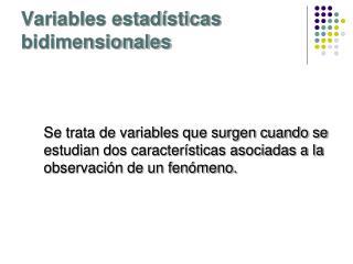 Variables estadísticas bidimensionales