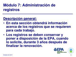 Módulo 7: Administración de registros