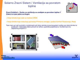 Solarno Zracni Sistem i Ventilacija sa povratom   topline