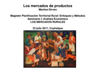 Los mercados de productos Martine Dirven