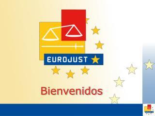 """""""Diez años de Eurojust"""""""
