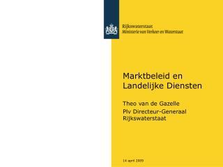 Marktbeleid en Landelijke Diensten