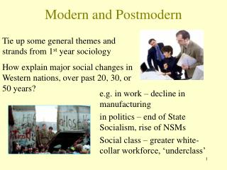 Modern and Postmodern