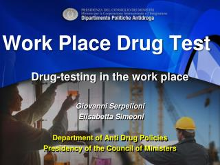 Work Place Drug Test
