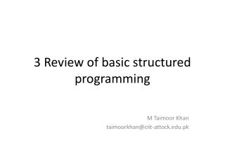 3 Review of basic structured programming