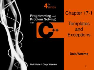 Chapter 17-1 Templates and Exceptions