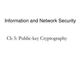 Ch 5: Public-key Cryptography