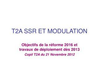 T2A SSR ET MODULATION