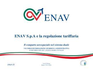 ENAV S.p.A e la regolazione tariffaria