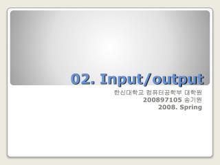 02. Input/output
