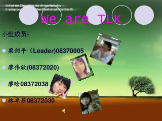 We are TLK