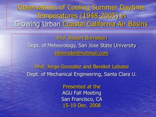 Prof. Robert Bornstein Dept. of Meteorology, San Jose State University pblmodel@hotmail
