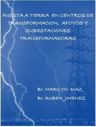 PUESTA A TIERRA  EN CENTROS DE TRANSFORMACION,  APOYOS Y SUBESTACIONES TRANSFORMADORAS