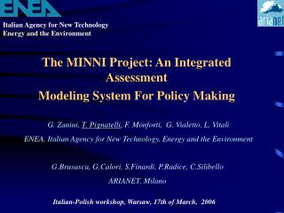 The MINNI Project: An Integrated Assessment Modeling System For Policy Making