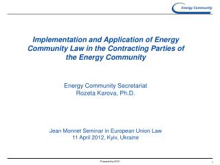 Implementation and Application of Energy Community Law in the Contracting Parties of