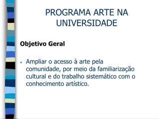 PROGRAMA ARTE NA UNIVERSIDADE