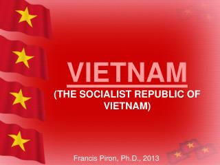 VIETNAM (THE SOCIALIST REPUBLIC OF VIETNAM)