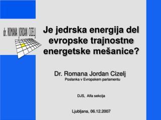 Je jedrska energija del evropske trajnostne energetske mešanice?