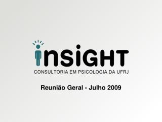 Reunião Geral - Julho 2009