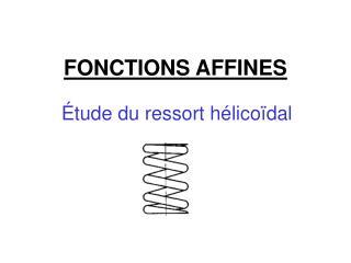 FONCTIONS AFFINES