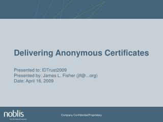 Requesting Anonymous Certificates