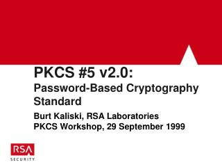 PKCS #5 v2.0: Password-Based Cryptography Standard