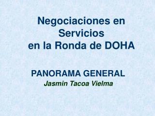 Negociaciones en Servicios en la Ronda de DOHA