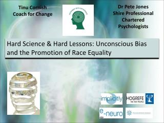 Hard Science & Hard Lessons: Unconscious Bias and the Promotion of Race Equality