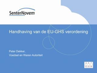Handhaving van de EU-GHS verordening