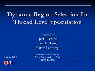 Dynamic Region Selection for Thread Level Speculation