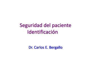 Seguridad del paciente Identificación