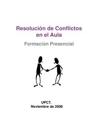 Resolución de Conflictos en el Aula Formación Presencial