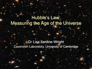 Hubble s Law: Measuring the Age of the Universe