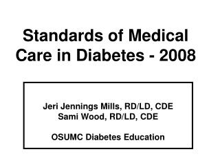 Standards of Medical Care in Diabetes - 2008