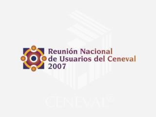 Centro Nacional de Evaluación para la Educación Superior, A.C. (Ceneval)