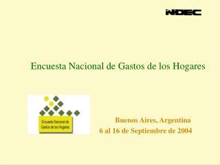 Encuesta Nacional de Gastos de los Hogares Buenos Aires, Argentina