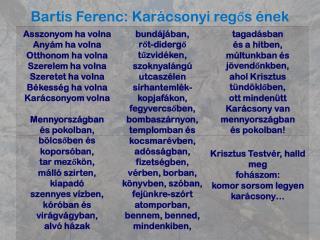 Bartis Ferenc: Karácsonyi regős ének